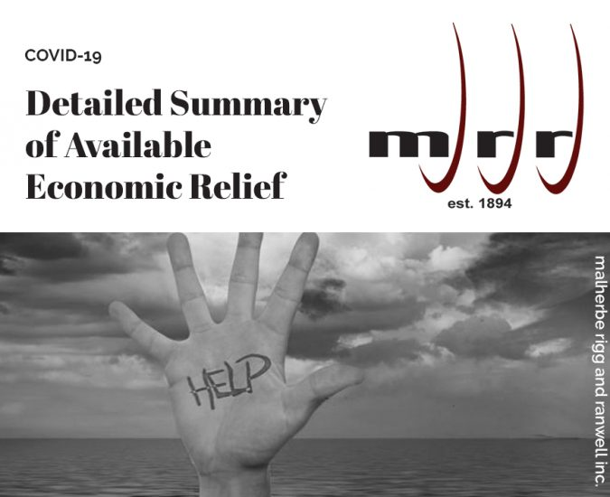 Covid-19 – Detailed Summary of Available Economic Relief
